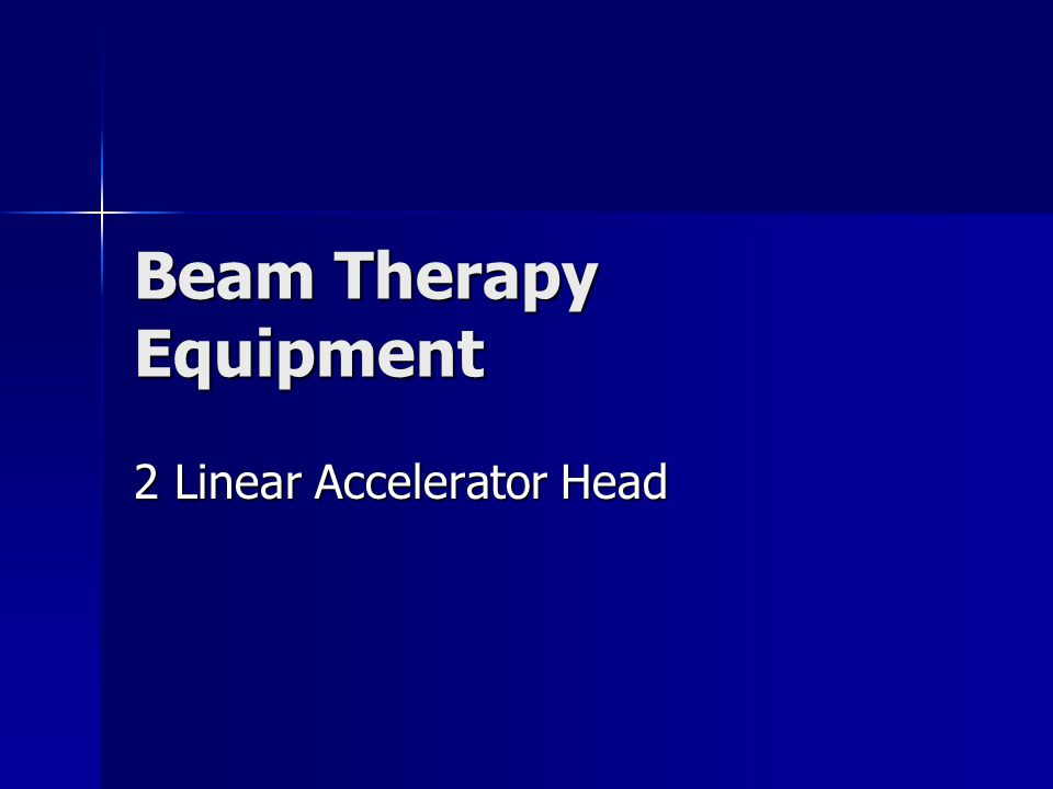 Beam Therapy Equipment 2 Linear Accelerator Head