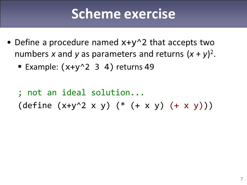 8 let expressions ; define vars --> use them (let ((name expr)...