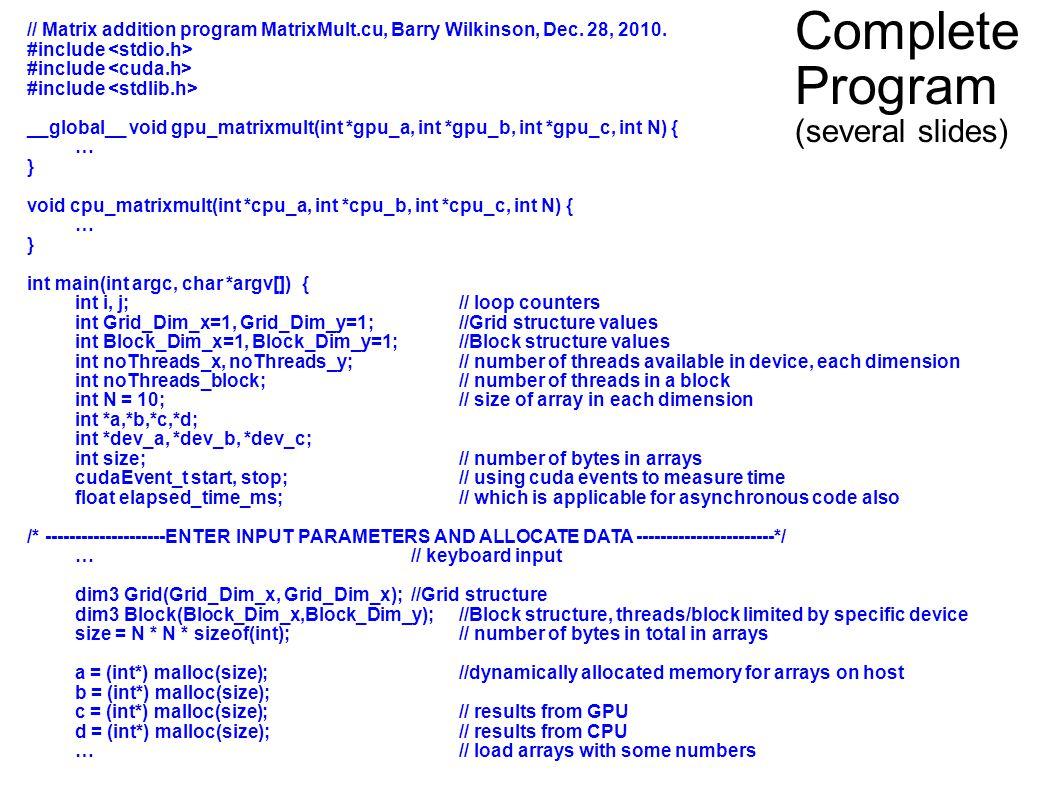 29 // Matrix addition program MatrixMult.cu, Barry Wilkinson, Dec.