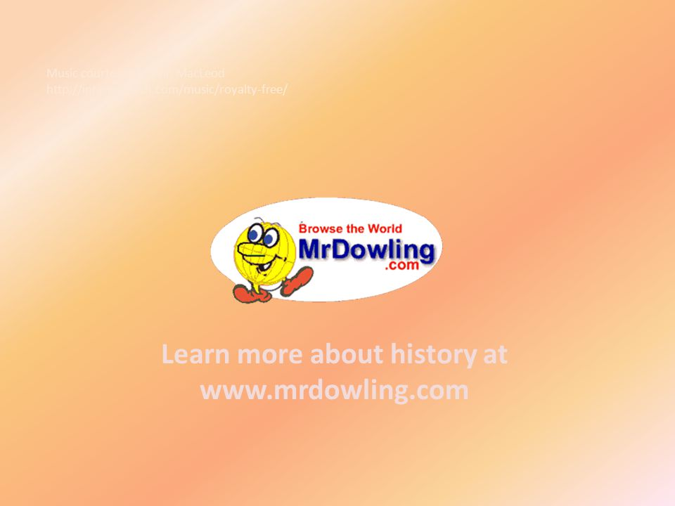 Learn more about history at www.mrdowling.com Music courtesy of Kevin MacLeod http://incompetech.com/music/royalty-free/