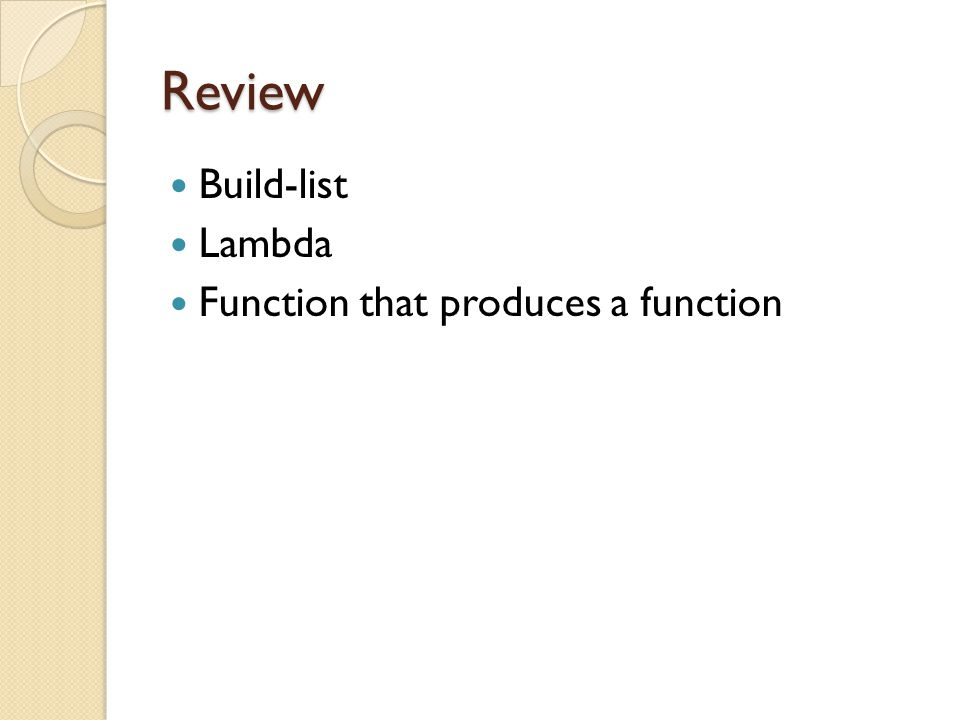 Review Build-list Lambda Function that produces a function