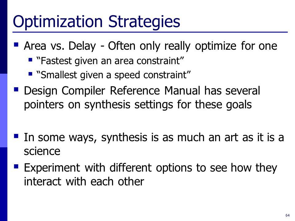 Optimization Strategies  Area vs.