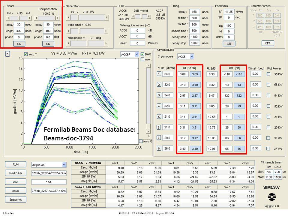 J. Branlard ALCPG11 – 19-23 March 2011 – Eugene OR, USA Fermilab Beams Doc database: Beams-doc-3794 12
