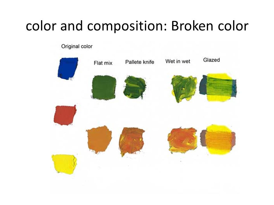 color and composition: Broken color