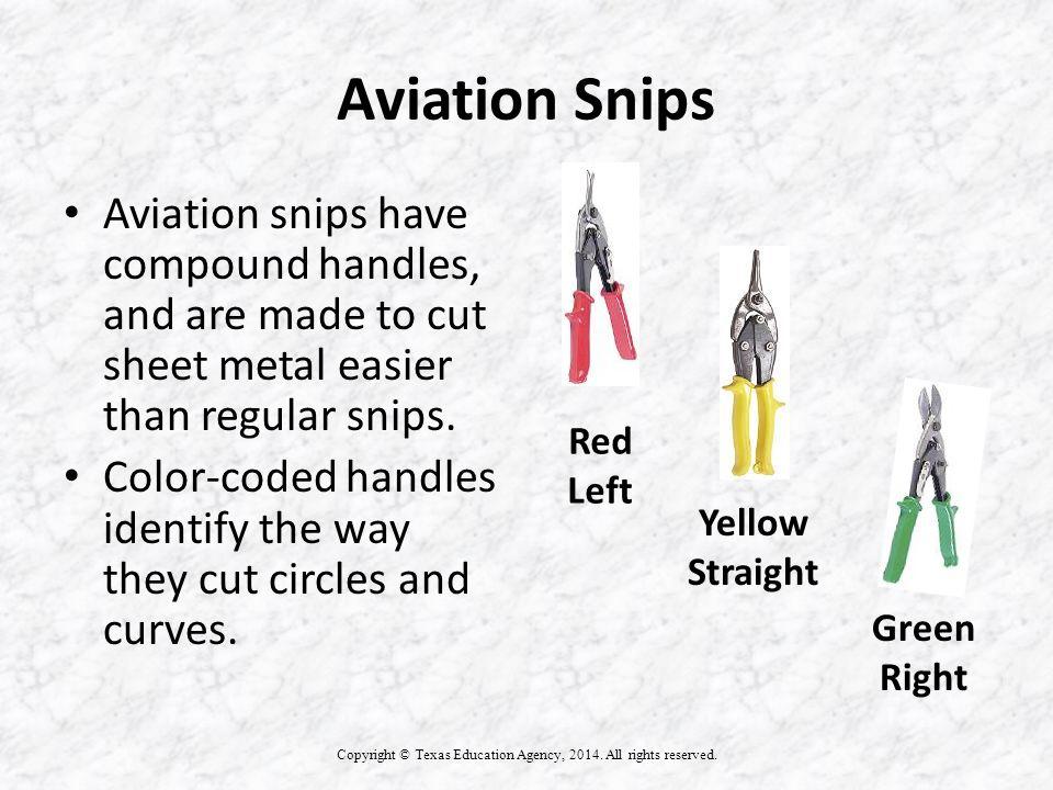Aviation Snips Copyright © Texas Education Agency, 2014.
