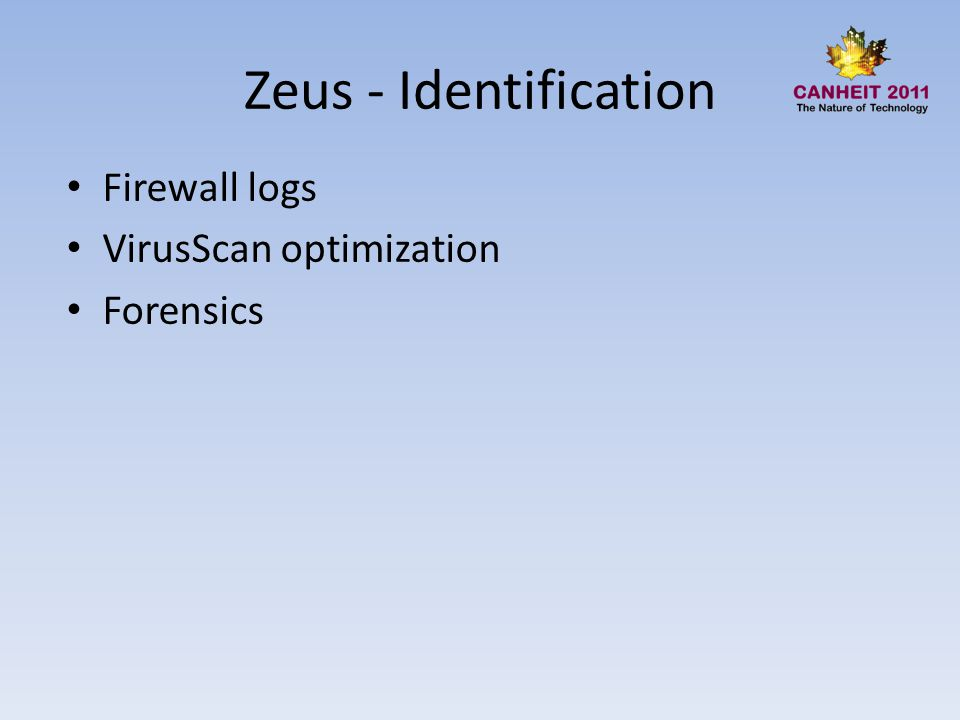 Zeus - Identification Firewall logs VirusScan optimization Forensics
