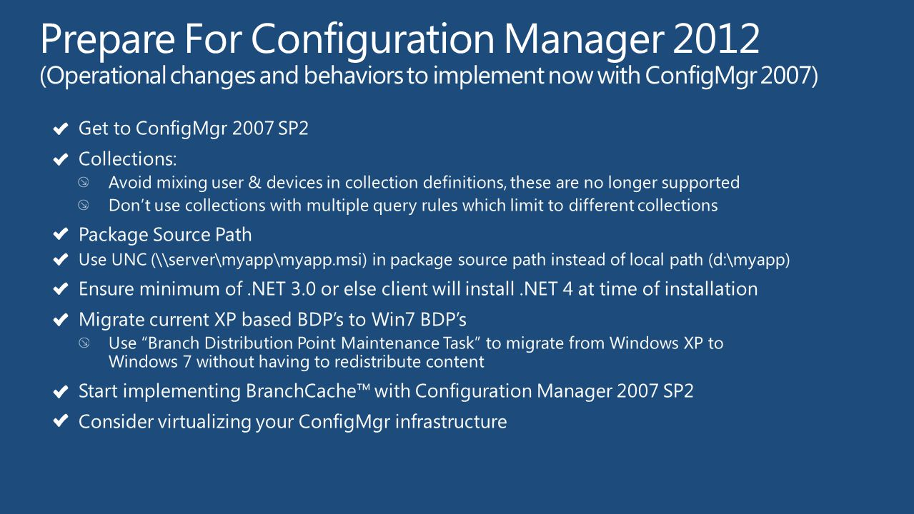 Get to ConfigMgr 2007 SP2 Collections: Avoid mixing user & devices in collection definitions, these are no longer supported Don't use collections with