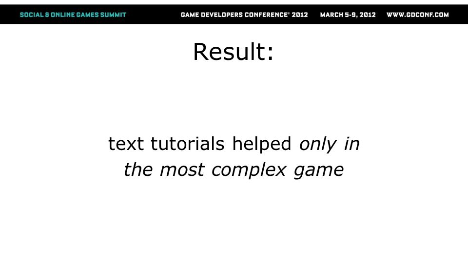 Result: text tutorials helped only in the most complex game