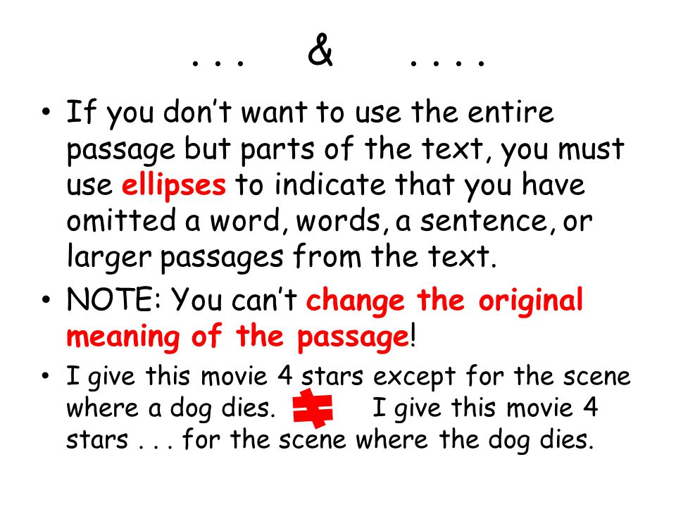...&.... You can't change the original meaning of the passage.
