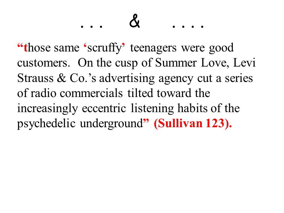 ... &.... those same 'scruffy' teenagers were good customers.