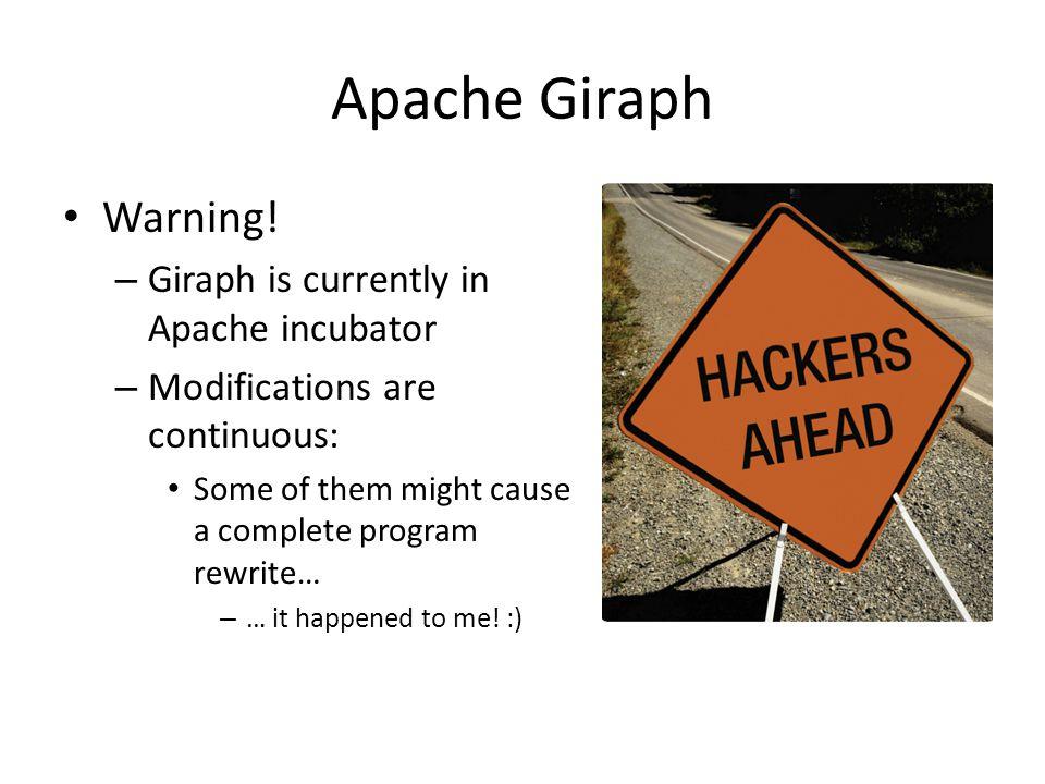 Apache Giraph Warning.