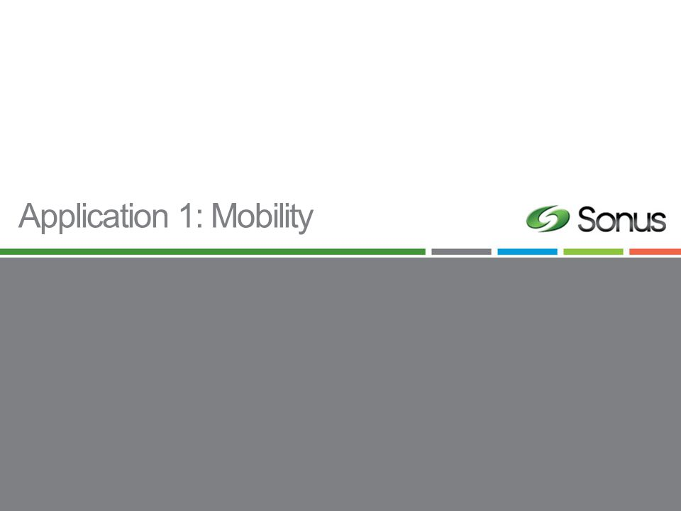 Application 1: Mobility