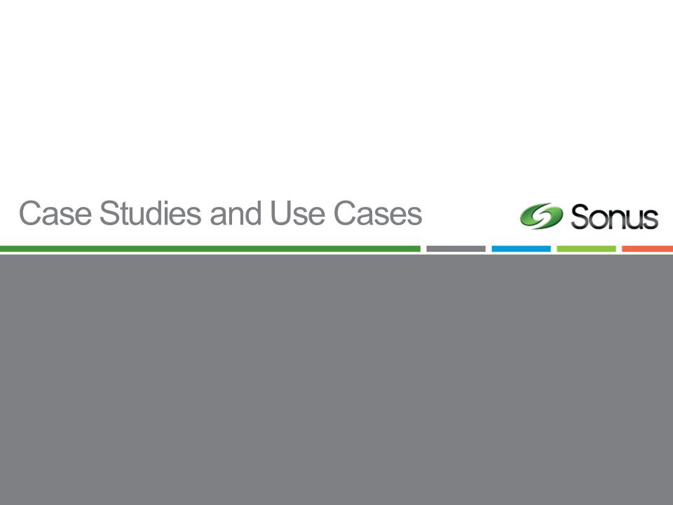 Case Studies and Use Cases