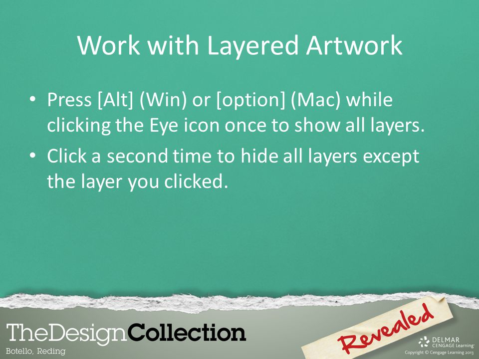 Work with Layered Artwork Press [Alt] (Win) or [option] (Mac) while clicking the Eye icon once to show all layers.