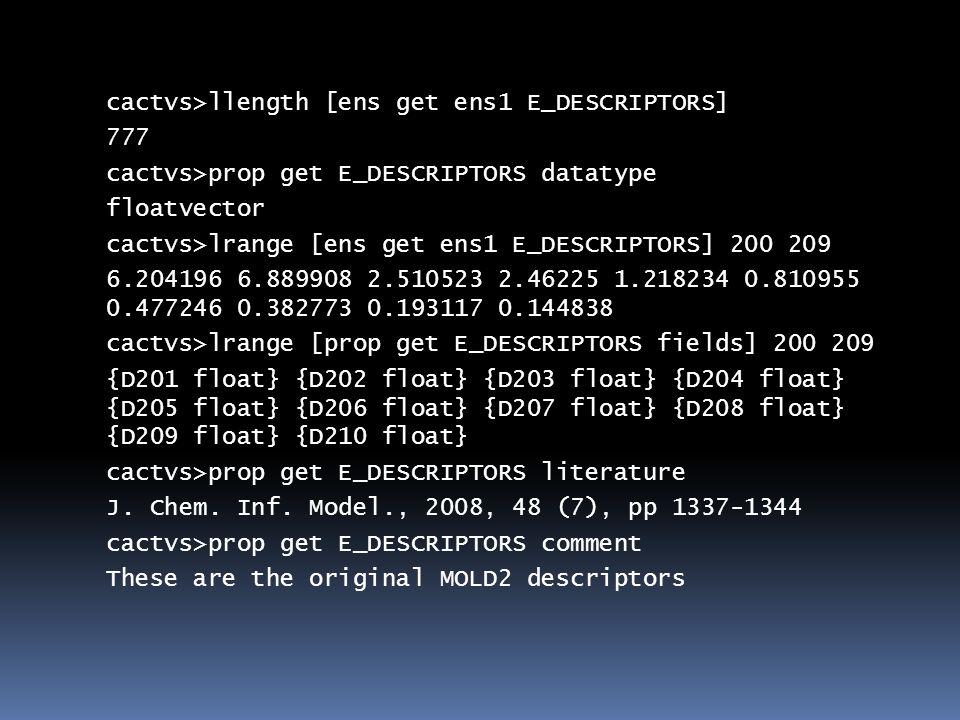 cactvs>ens create C=C(O)C ens0 cactvs>ens get ens5 E_GIF /tmp/wb000PnKpZc.gif cactvs>ens get ens0 E_HASHISY B70501D3EB42D440 cactvs>ens get ens0 E_TAUTOSET dataset1 cactvs>dataset ens dataset1 ens3 ens4 cactvs>dataset get dataset1 E_HASHISY B70501D3EB42D440 360E57580AC41A49 cactvs>dataset get dataset1 E_TAUTOMER_SCORE 1 5 cactvs>ens get ens0 E_CANONIC_TAUTOMER ens5 cactvs>ens get ens5 E_HASHISY 360E57580AC41A49