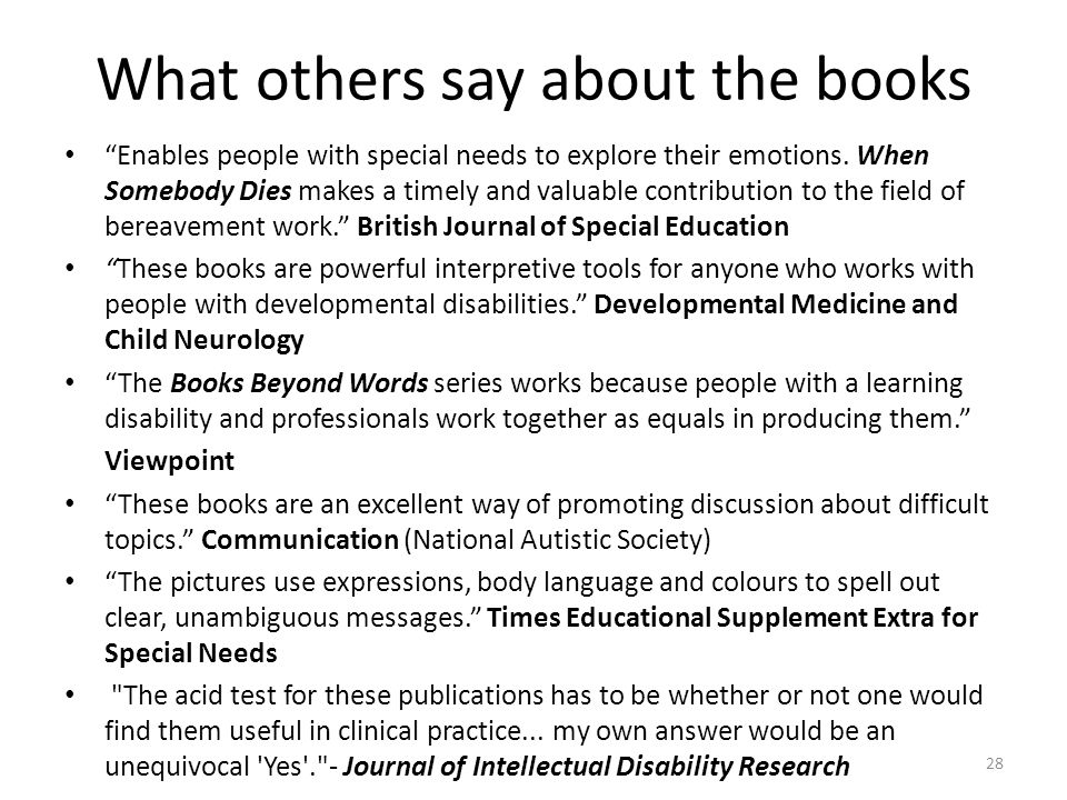 What others say about the books Enables people with special needs to explore their emotions.