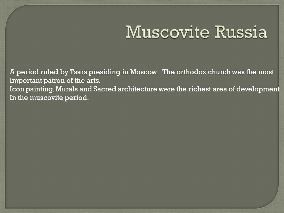 A period ruled by Tsars presiding in Moscow.