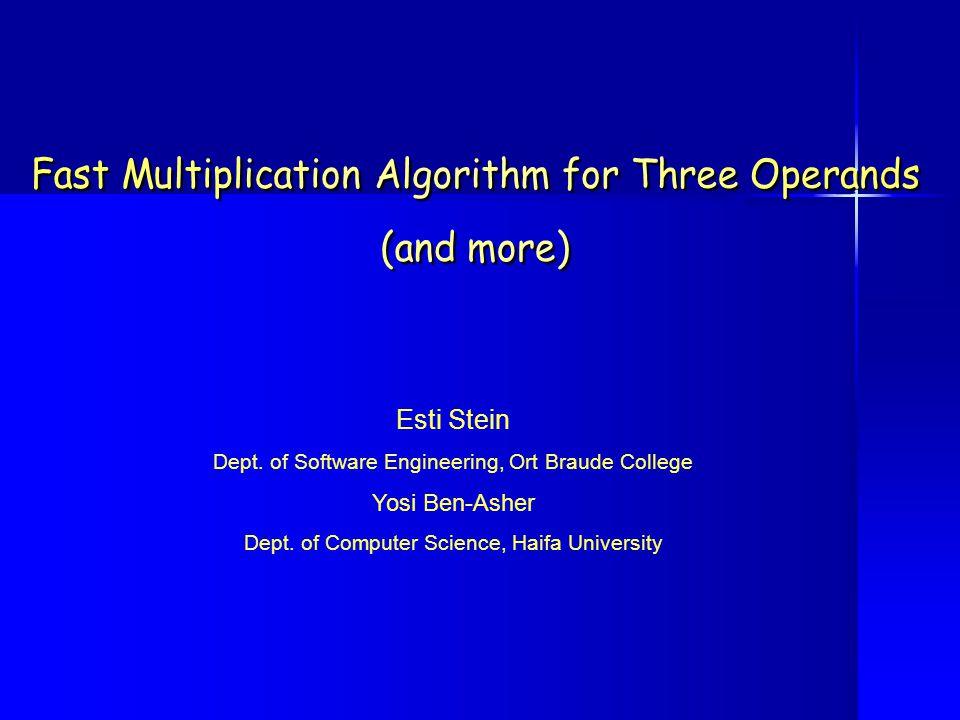 Esti Stein Dept. of Software Engineering, Ort Braude College Yosi Ben-Asher Dept.
