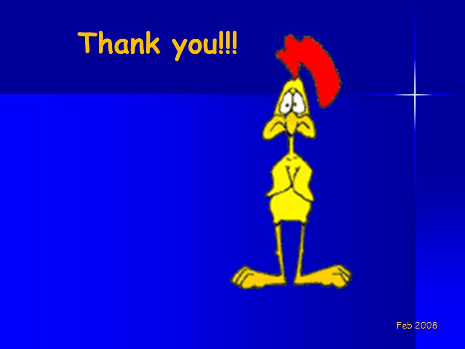 Thank you!!! Feb 2008
