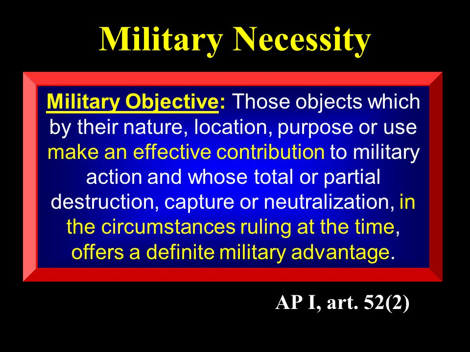 Military Necessity AP I, art.