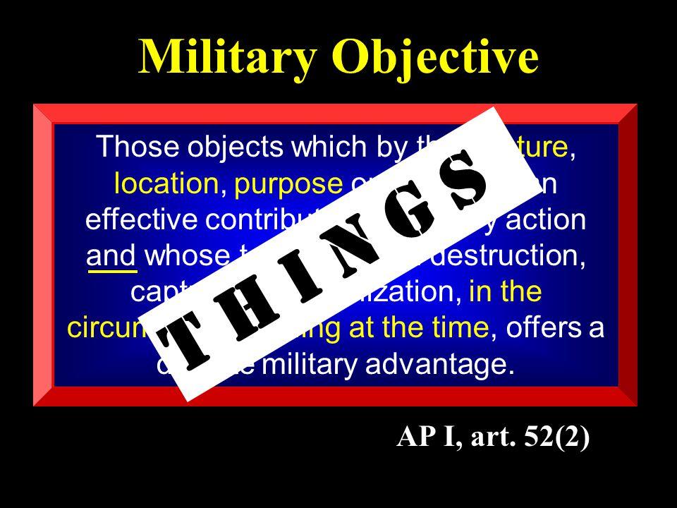 Military Objective AP I, art.