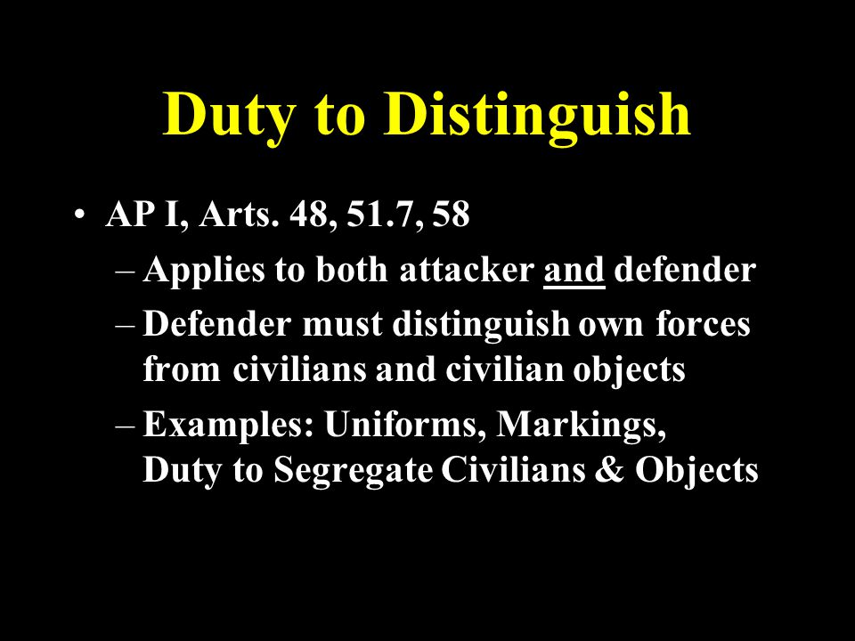 Duty to Distinguish AP I, Arts.