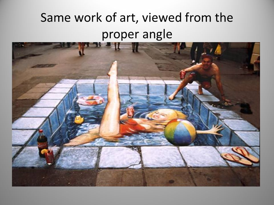 Same work of art, viewed from the proper angle