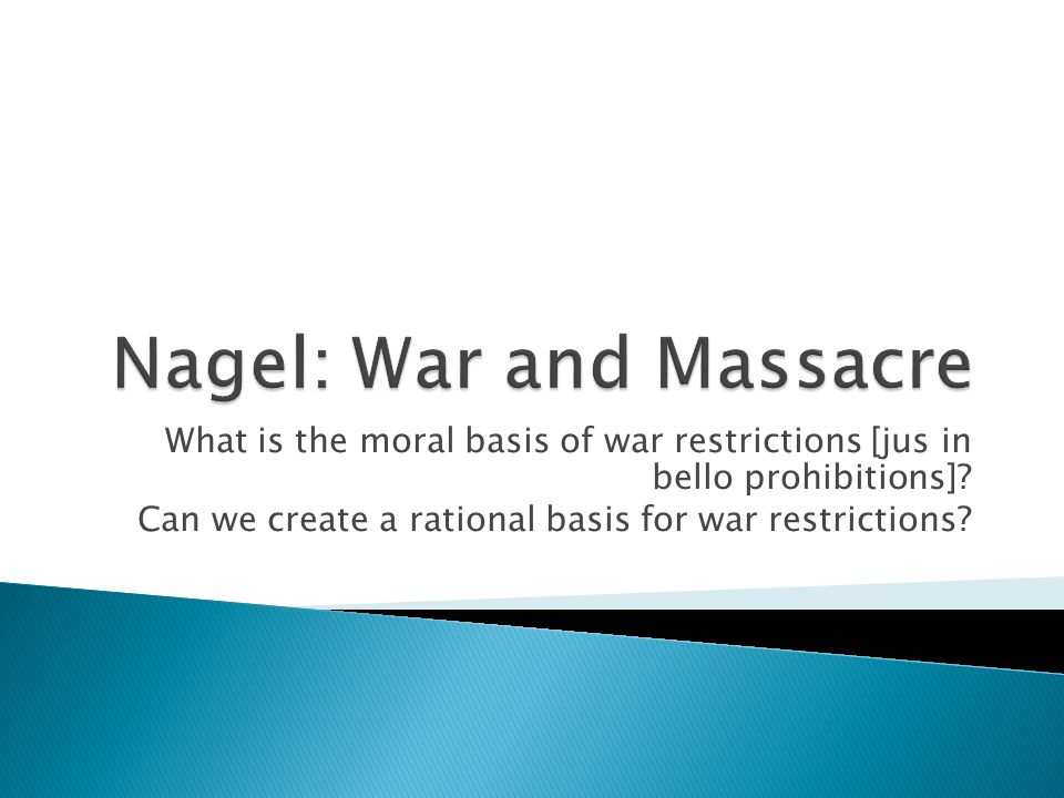What is the moral basis of war restrictions [jus in bello prohibitions].