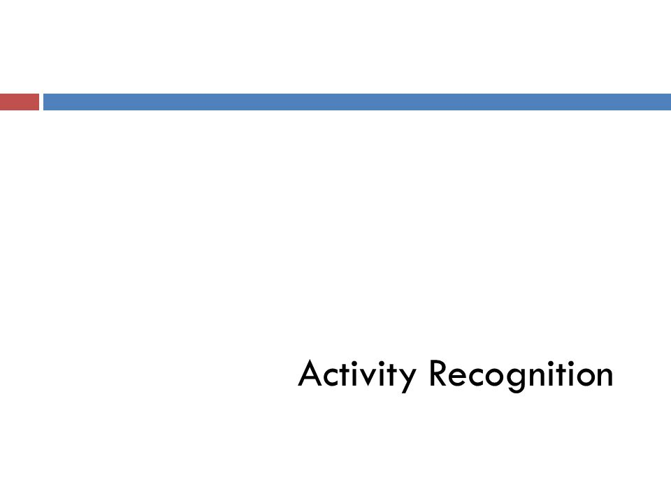 Activity Recognition