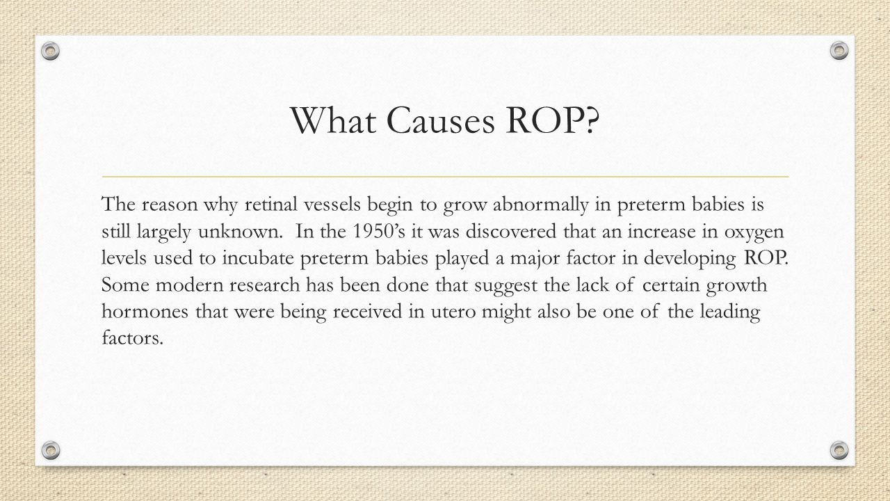 What Causes ROP.