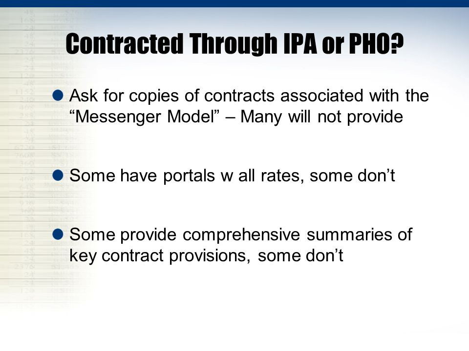 Contracted Through IPA or PHO.