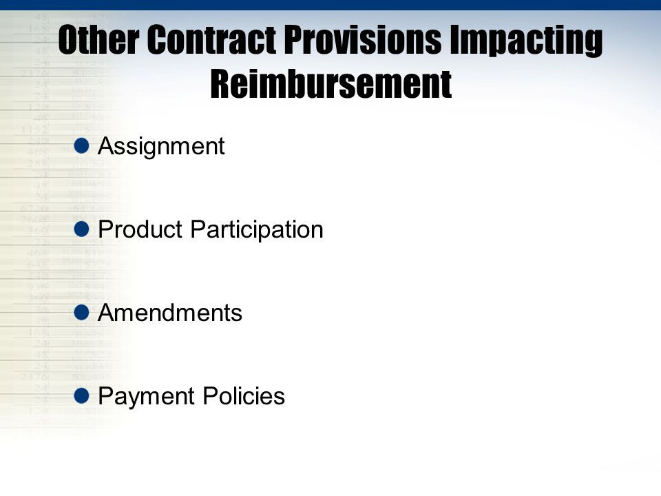 Other Contract Provisions Impacting Reimbursement Assignment Product Participation Amendments Payment Policies