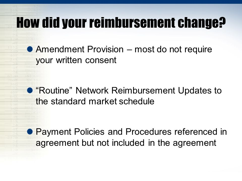 How did your reimbursement change.