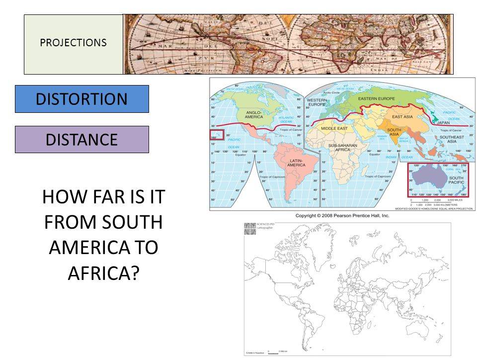 PROJECTIONS DISTORTION DISTANCE HOW FAR IS IT FROM SOUTH AMERICA TO AFRICA?