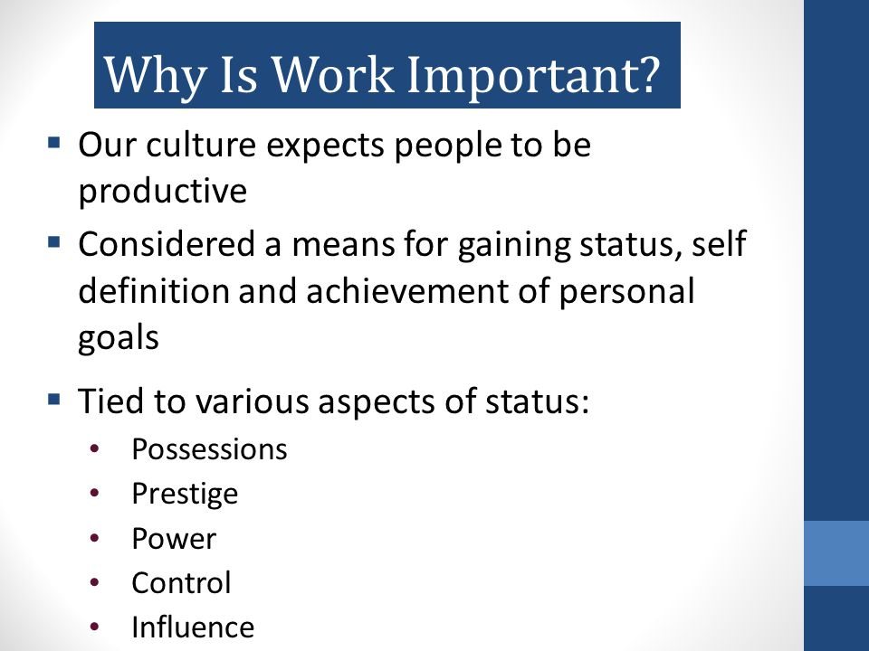 Why Is Work Important.