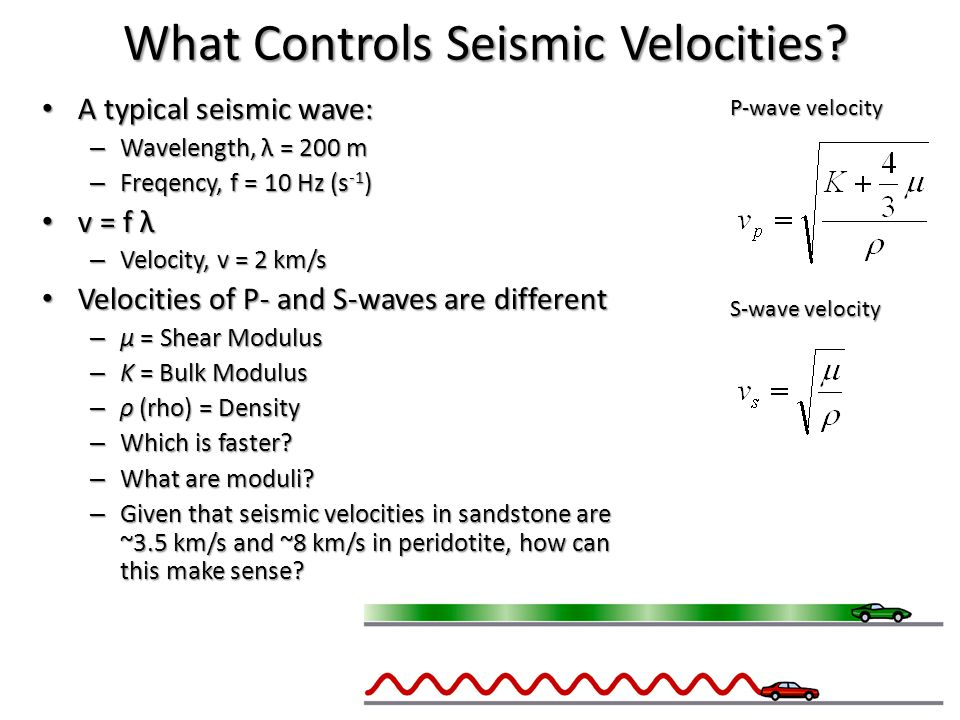 What Controls Seismic Velocities. What Controls Seismic Velocities.