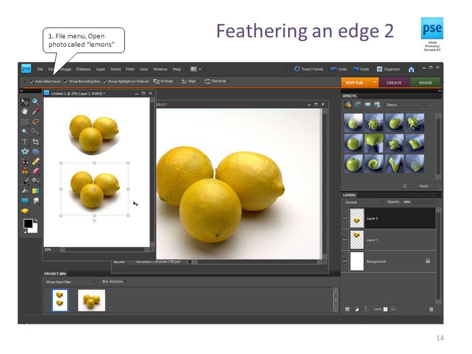 Feathering an edge 2 14 1. File menu, Open photo called lemons