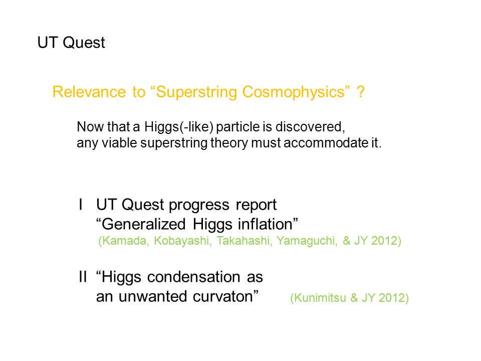 UT Quest Relevance to Superstring Cosmophysics .