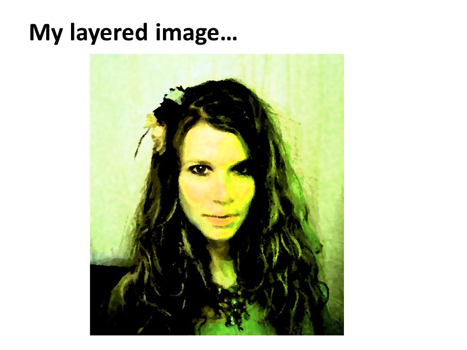 My layered image…