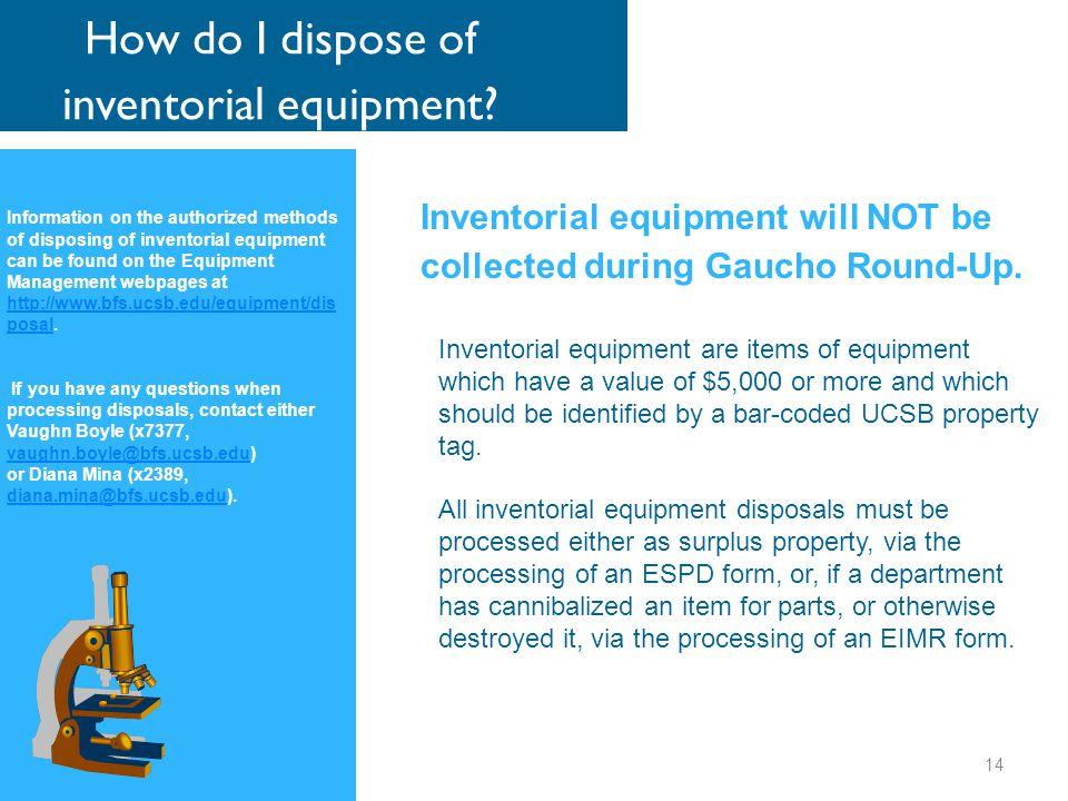 How do I dispose of inventorial equipment.