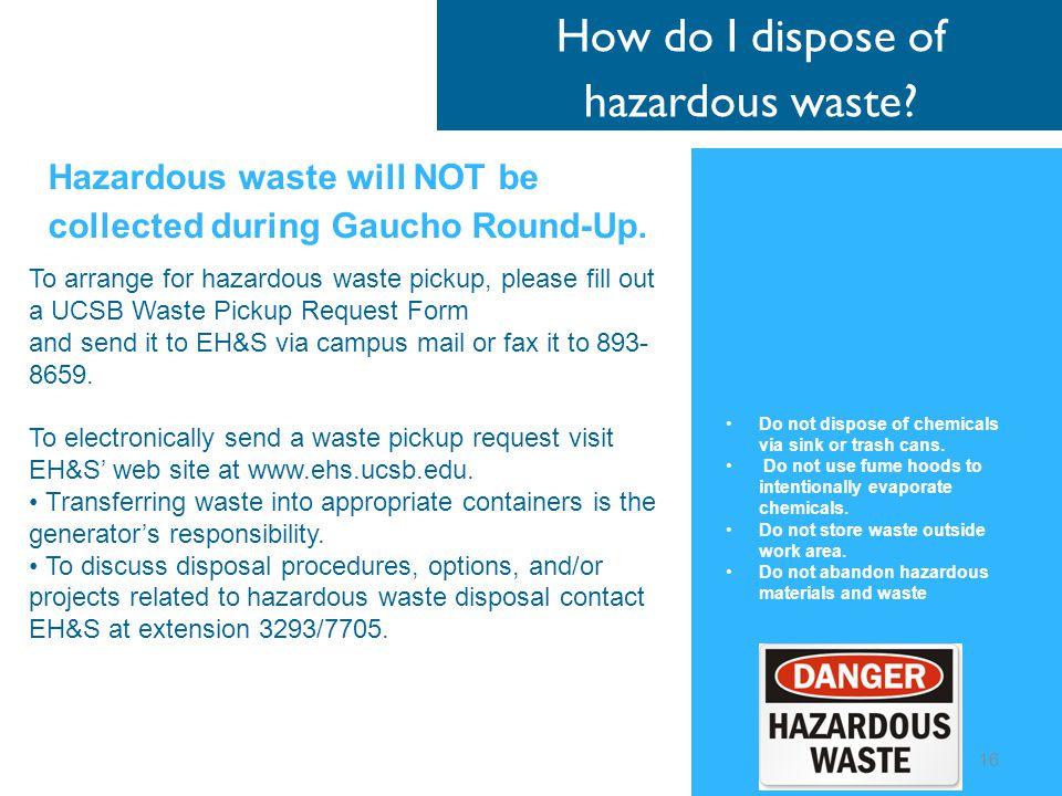How do I dispose of hazardous waste.