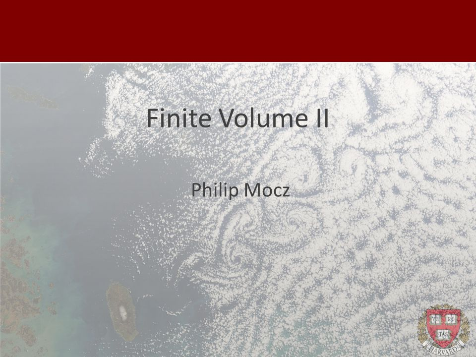 Finite Volume II Philip Mocz