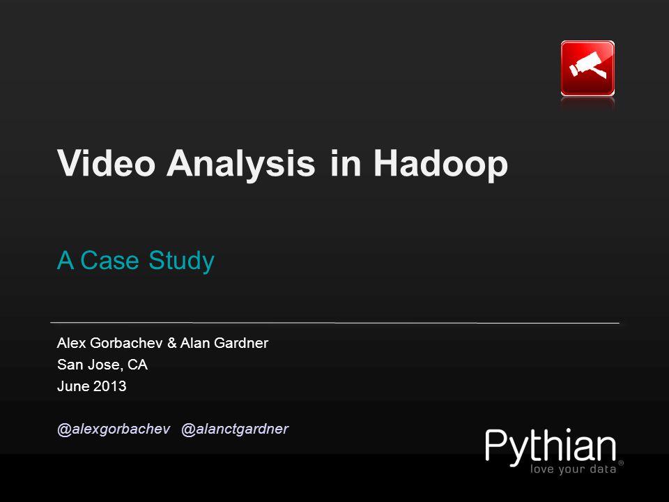 Hadoop as Data Reservoir © 2013 Pythian Adminiscope Internal Systems Files transfer audit Sessions metadata Video, keystrokes Ticketing & monitoring Knowledge base