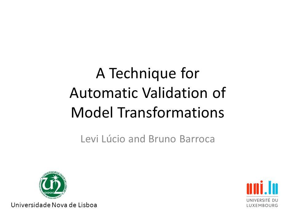 Presentation Overview Context: DSLTrans transformation language How do we verify a transformation.