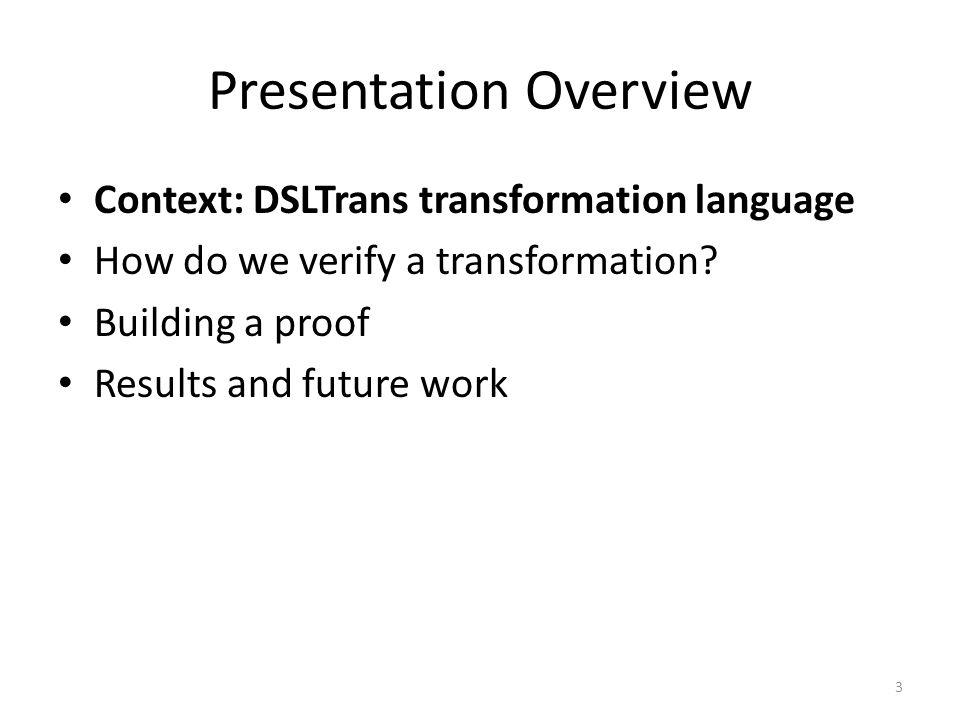 DSLTrans in Action – Layer 2 14
