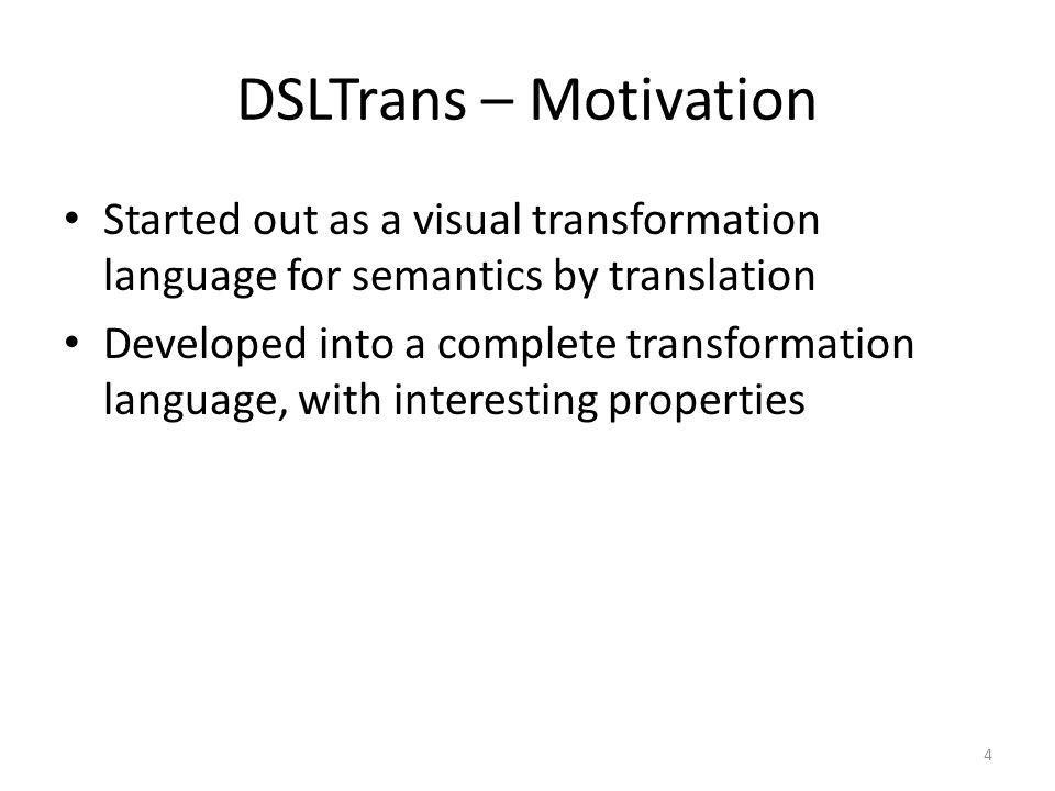 DSLTrans in Action – Layer 2 15