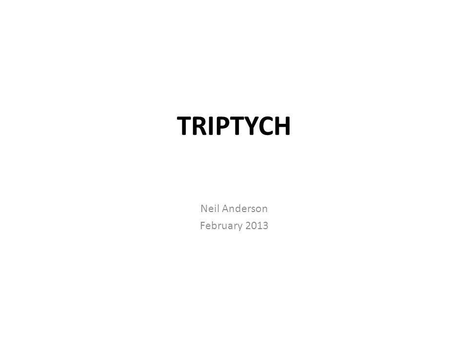 Triptych (TRIP-tik) Definition Triptych is derived from Greek and translates as Three Fold A Triptych is a work of art, which is divided into 3 sections or panels.