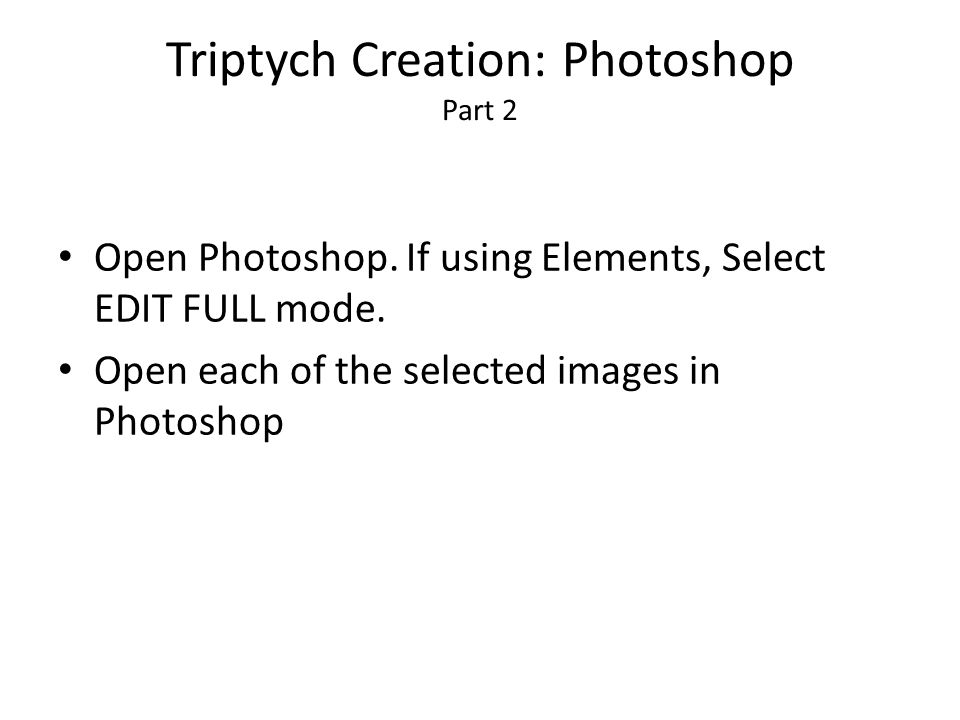 Triptych Creation: Photoshop Part 3 Prepare a New Blank File (white background canvas ) by selecting: FILE > NEW > BLANK FILE.