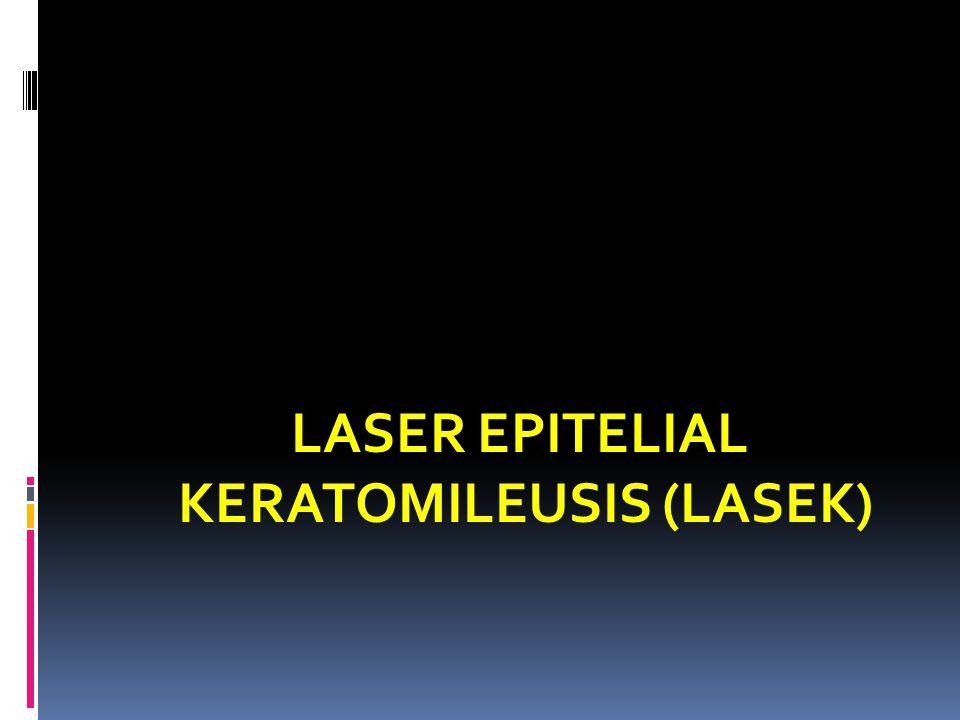 LASER EPITELIAL KERATOMILEUSIS (LASEK)
