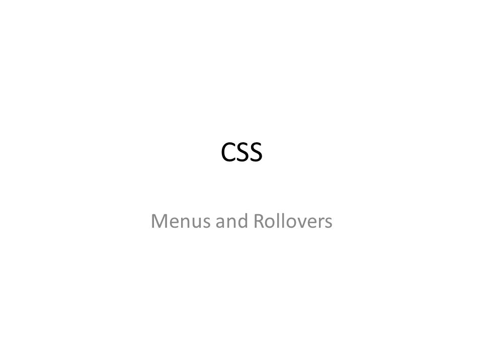 CSS Menus and Rollovers